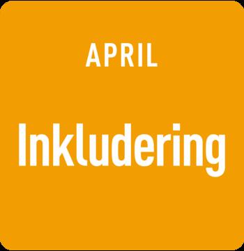 April: Inkludering