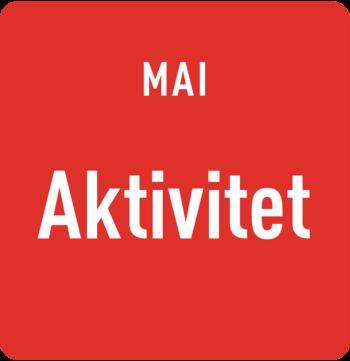 Mai: Aktivitet